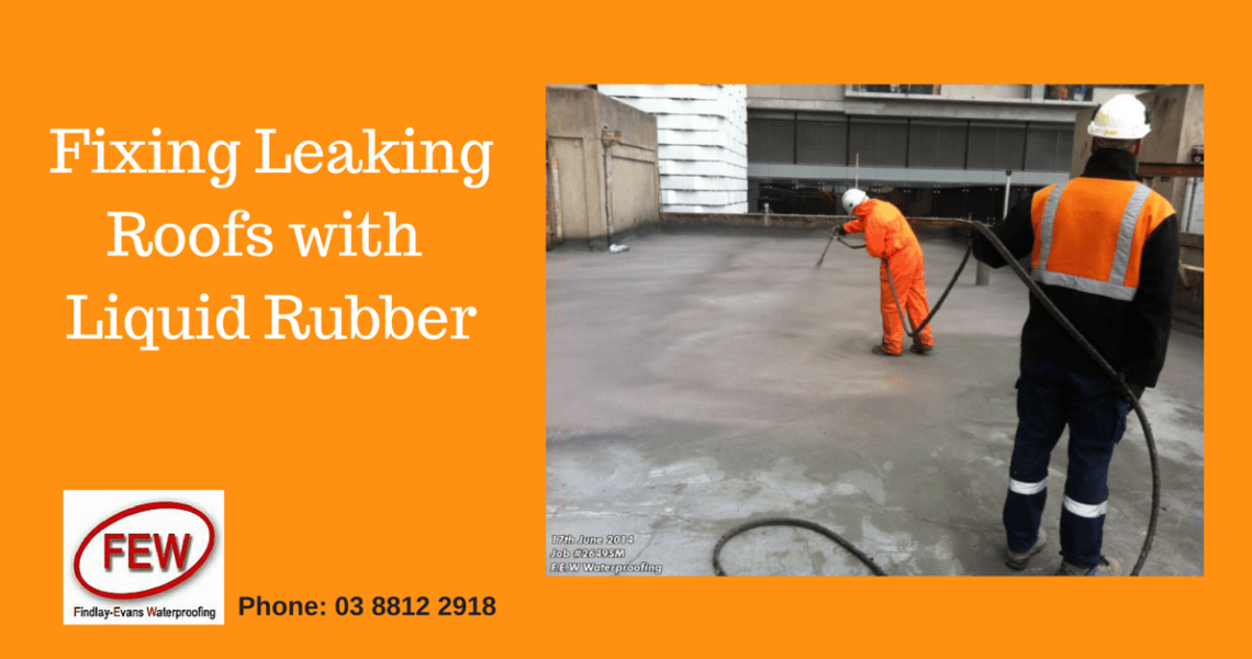 Fixing Leaking Roofs with Liquid Rubber