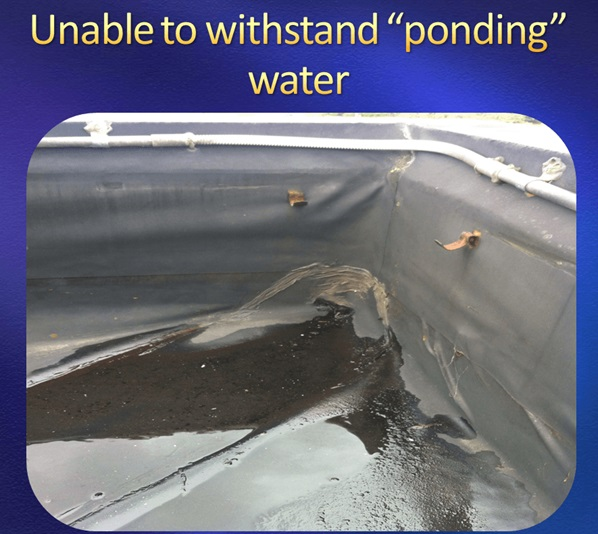 "Torch On membrane unable to withstand ""ponding"" water"