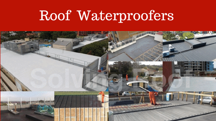 Roof Waterproofers Melbourne