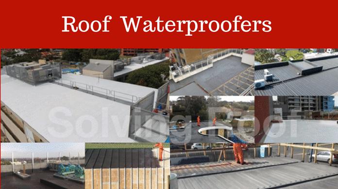 Roof Waterproofers Melbourne